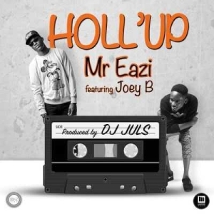 Mr Eazi - Holl'Up Ft. Joey B & Dammy Krane (prod Juls)